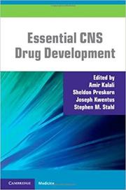 Essential CNS Drug Development - Amir Kalali, Sheldon Preskorn, Joseph Kwentus, Stephen M. Stahl