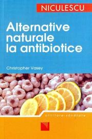 Alternative naturale la antibiotice - Christopher Vasey