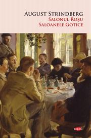Salonul Rosu. Saloanele Gotice - August Strindberg