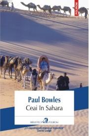 Ceai in Sahara - Paul Bowles