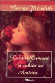 Lordul Ormond si iubita sa Aminta - George Meredith