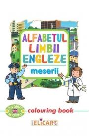 Alfabetul limbii engleze: Meserii (Colouring Book)