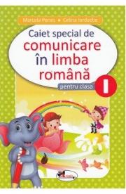 Comunicare in limba romana - Clasa 1 - Caiet special