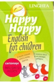Happy Hoppy. English for Children. Cartonase. Insusiri si relatii