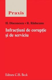 Infractiuni de coruptie si de serviciu (Horia Diaconescu, Ruxandra Raducanu)