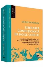Liberarea conditionata in noile coduri (Edgar Dumbrava)