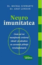 Neuroimunitatea - Dr. Michal Schwartz