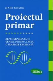 Proiectul primar - Mark Sisson