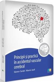Principii si practica accidentul vascular cerebral (Gunter Seidel)