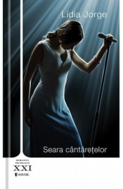 Seara cantaretelor - Lidia Jorge