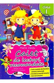 Caiet de lecturi recomandate - Clasa 1 - Ed. 3 - Maria Vantu