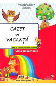 Caiet de vacanta - Clasa pregatitoare - Valentina Stefan-Caradeanu