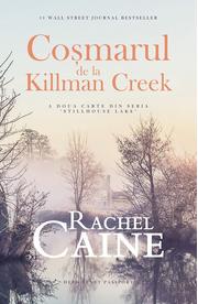 Cosmarul de la Killman Creek - Rachel Caine