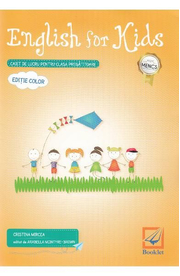 English for Kids. Caiet - Clasa pregatitoare - Cristina Mircea