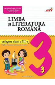 Limba si literatura romana - Clasa 3 - Culegere - Valentina Stefan-Caradeanu