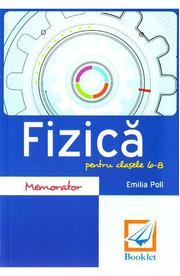 Memorator de fizica pentru clasele 6-8 - Emilia Poll