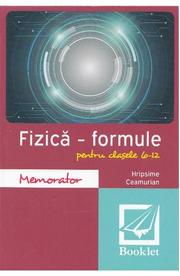 Memorator de fizica. Formule. Clasele 6-12 - Hripsime Ceamurian