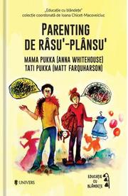Parenting de rasu'‐plansu' - Anna Whitehouse, Matt Farquharson (Colectia Educatie prin blandete)