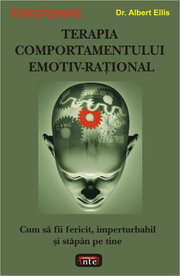 Terapia comportamentului emotiv-rational - Dr. Albert Ellis