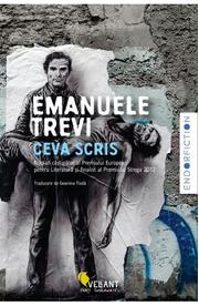 Ceva scris - Emanuele Trevi