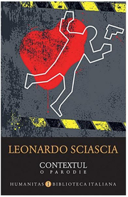 Contextul. O parodie - Leonardo Sciascia