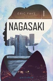 Nagasaki - de Éric Faye