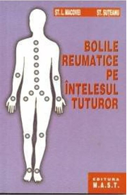 Bolile reumatice pe intelesul tuturor - L. Macovei, St. Suteanu
