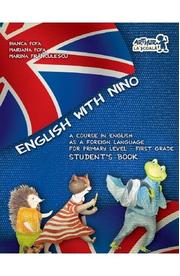 English with Nino. Student's book - Clasa 1 - Bianca Popa, Mariana Popa