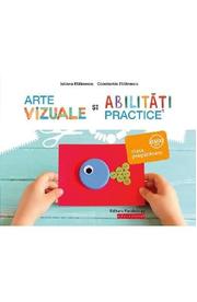 Arte vizuale si abilitati practice - Clasa pregatitoare - Iuliana Filfanescu, Constantin Filfanescu