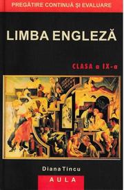 Limba Engleza Cls 9 - Diana Tincu