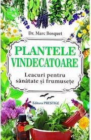 Plantele vindecatoare - Marc Bosquet