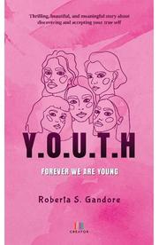 Y. O. U. T. H - Roberta S. Gandore
