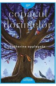 Copacul dorintelor - Katherine Applegate