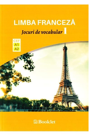 Limba franceza. Jocuri de vocabular 1 A1-A2