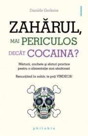 Zaharul, mai periculos decat cocaina