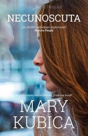 Necunoscuta - Mary Kubica