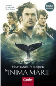 In inima marii. Tragedia vasului Essex - Nathaniel Philbrick