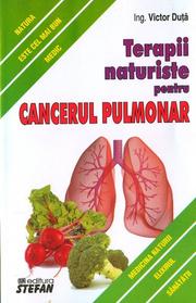 Terapii naturiste pentru cancerul pulmonar (Victor Duta)