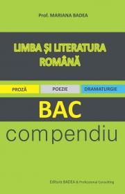 Limba si literatura romana - BAC • compendiu - Mariana Badea