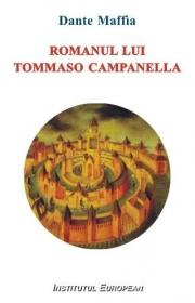 Romanul lui Tommaso Campanella - Dante Maffia