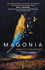 Magonia, volumul I - Maria Dahvana Headley