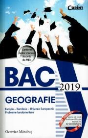 Bacalaureat 2019 Geografie. Europa, Romania, Uniunea Europeana, Probleme fundamentale - Octavian Mandrut