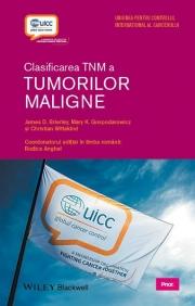Clasificarea TNM a tumorilor maligne (coord. Rodica Anghel)