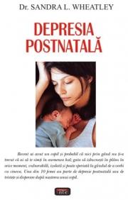 Depresia postnatala - Dr. Sandra L. Wheatley