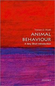 Animal Behaviour: A Very Short Introduction - Tristram D. Wyatt