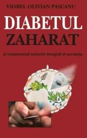 Diabetul zaharat - tratamente naturiste - Viorel Olivian Pascanu