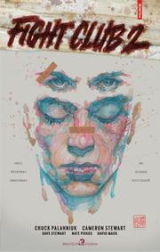 Fight Club 2. Gambitul seninatatii (roman grafic) - Chuck Palahniuk