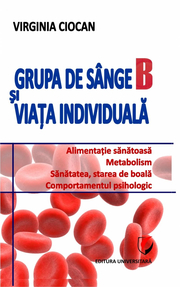Grupa de sange B si viata individuala - Virginia Ciocan