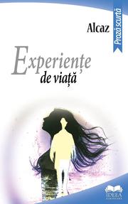 Experiente de viata - Alcaz