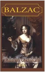 Tainele casniciei - Honore de Balzac